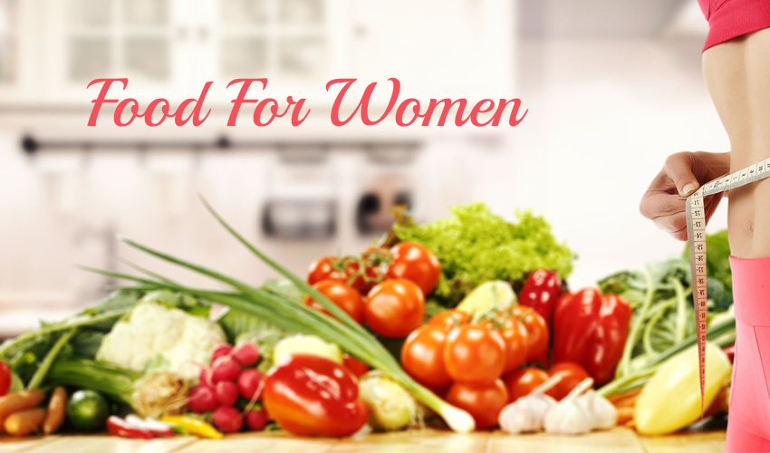 Food Items Women Must Include In Their Diet
